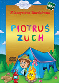 Mieczysława Buczkówna - Piotruś zuch