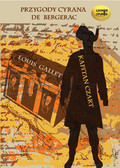Louis Gallet - Kapitan Czart. Przygody Cyrana de Bergerac