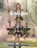 Wal Sadow - E-migra