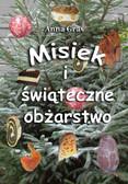 Anna Gras - Misiek i świąteczne obżarstwo