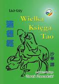 Lao-Tse - Wielka księga Tao