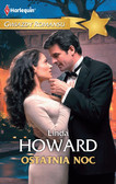 Linda Howard - Ostatnia noc