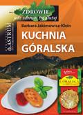 Barbara Jakimowicz-Klein - Kuchnia góralska