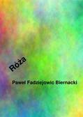 Paweł Fadziejowic Biernacki - Róża