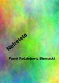 Paweł Fadziejowic Biernacki - Nefretete