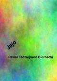 Paweł Fadziejowic Biernacki - Jajo