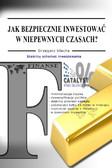Grzegorz Ulacha - Jak bezpiecznie inwestować w niepewnych czasach?