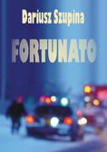 Dariusz Szupina - Fortunato