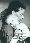 Jacek Podsiadło - A mój syn...