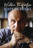 Katarzyna Fiołka - Kapuściński. Wielkie Biografie