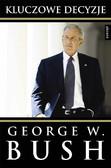 George Walker Bush - Kluczowe decyzje
