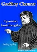 Geoffrey Chaucer - Opowieści kanterberyjskie: Prolog ogólny