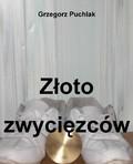 Grzegorz Puchlak - Złoto zwycięzców