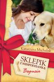 Katarzyna Michalak - Sklepik z Niespodzianką. Bogusia
