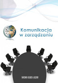 mgr Iwona Kubis - Komunikacja w zarządzaniu