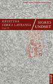 Sigrid Undset - Krystyna córka Lavransa. Część II