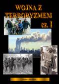 Wiesław B. Pietrzak - Wojna z terroryzmem. Część 1