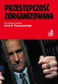 Emil Pływaczewski - Przestępczość zorganizowana
