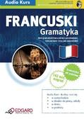 Opracowanie zbiorowe - Francuski Gramatyka