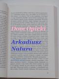 Arkadiusz Natura - Dom Opieki