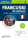 Opracowanie zbiorowe - Francuski Na wakacje