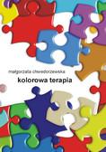 Małgorzata Chwedorzewska - Kolorowa terapia