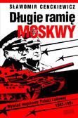 Sławomir Cenckiewicz - Długie ramię Moskwy. Wywiad wojskowy Polski Ludowej 1943–1991 (wprowadzenie do syntezy)