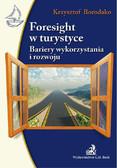 Krzysztof Borodako - Foresight w turystyce Bariery wykorzystania i rozwoju