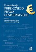 Hanna Gronkiewicz-Waltz, Krzysztof Jaroszyński - Europeizacja publicznego prawa gospodarczego