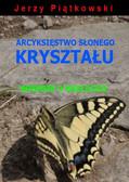 Jerzy Piątkowski - Arcyksięstwo słonego kryształu