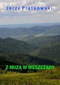 Jerzy Piątkowski - Z muzą w Bieszczady