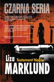 Liza Marklund - Testament Nobla