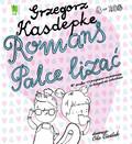 Grzegorz Kasdepke - Romans palce lizać
