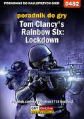 Jacek 'Stranger' Hałas - Tom Clancy`s Rainbow Six: Lockdown - poradnik do gry