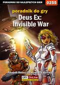 Jacek 'Stranger' Hałas - Deus Ex: Invisible War - poradnik do gry