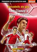 Jacek 'Stranger' Hałas - Tom Clancy`s Ghost Recon: Advanced Warfighter - poradnik do gry
