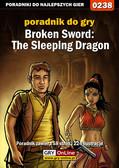 Artur 'MAO' Okoń - Broken Sword: The Sleeping Dragon - poradnik do gry