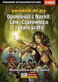 Maciej 'Shinobix' Kurowiak - Opowieści z Narnii: Lew, Czarownica i stara szafa - poradnik do gry