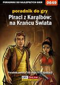 Jacek 'Stranger' Hałas - Piraci z Karaibów: Na Krańcu Świata - poradnik do gry