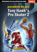 Paweł 'Bili' Biliński - Tony Hawk`s Pro Skater 2 - poradnik do gry
