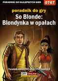 Katarzyna 'Kayleigh' Michałowska - So Blonde: Blondynka w opałach - poradnik do gry