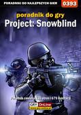 Maciej 'Elrond' Myrcha - Project: Snowblind - poradnik do gry