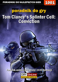 Jacek 'Stranger' Hałas - Tom Clancy`s Splinter Cell: Conviction - PC - poradnik do gry