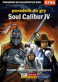 Maciej 'Shinobix' Kurowiak - Soulcalibur IV - poradnik do gry