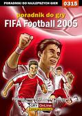 Daniel 'Kami' Bieńkowski - FIFA Football 2005 - poradnik do gry