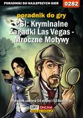 Daniel 'Kami' Bieńkowski - CSI: Kryminalne Zagadki Las Vegas - Mroczne Motywy - poradnik do gry