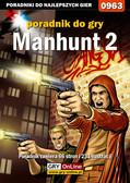 Terrag - Manhunt 2 - poradnik do gry