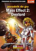 Jacek 'Stranger' Hałas - Mass Effect 2: Overlord - poradnik do gry