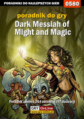 Mariusz 'PIRX' Janas - Dark Messiah of Might and Magic - poradnik do gry
