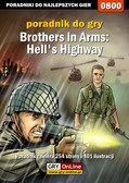 Jacek 'Stranger' Hałas - Brothers in Arms: Hell`s Highway - poradnik do gry